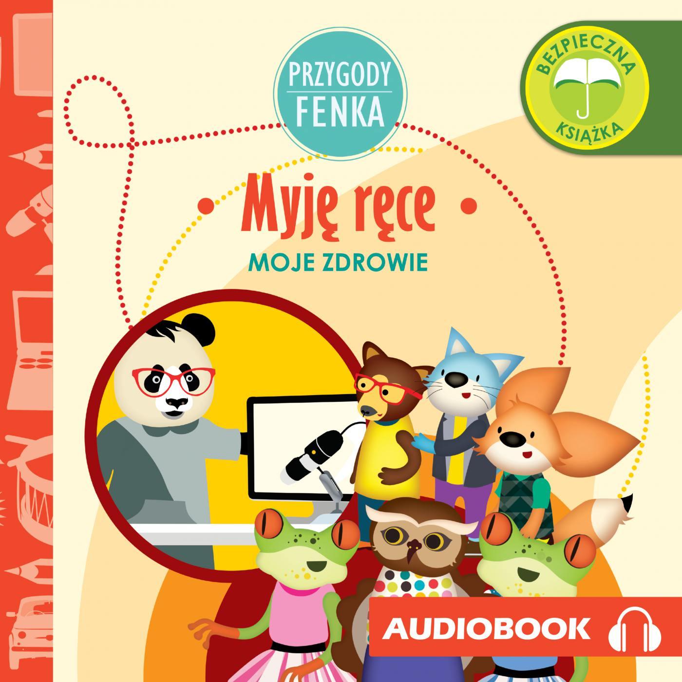 Przygody Fenka. Myję ręce - Audiobook (Książka audio MP3) do pobrania w całości w archiwum ZIP