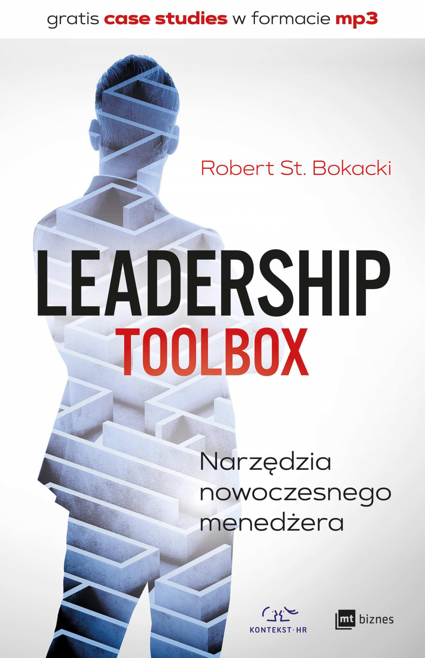 Leadership ToolBox. Narzędzia nowoczesnego menedżera - Ebook (Książka EPUB) do pobrania w formacie EPUB