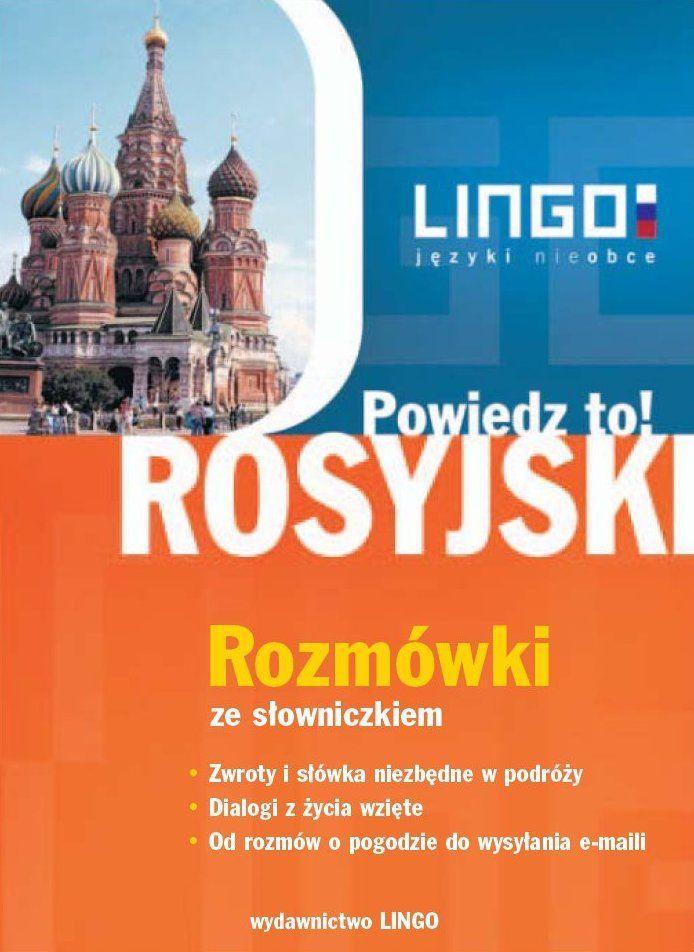 Rosyjski. Rozmówki. Powiedz to! +PDF - Audiobook (Książka audio MP3) do pobrania w całości w archiwum ZIP