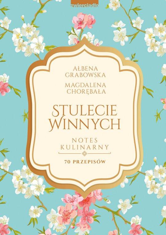 Stulecie Winnych. Notes kulinarny - Ebook (Książka na Kindle) do pobrania w formacie MOBI