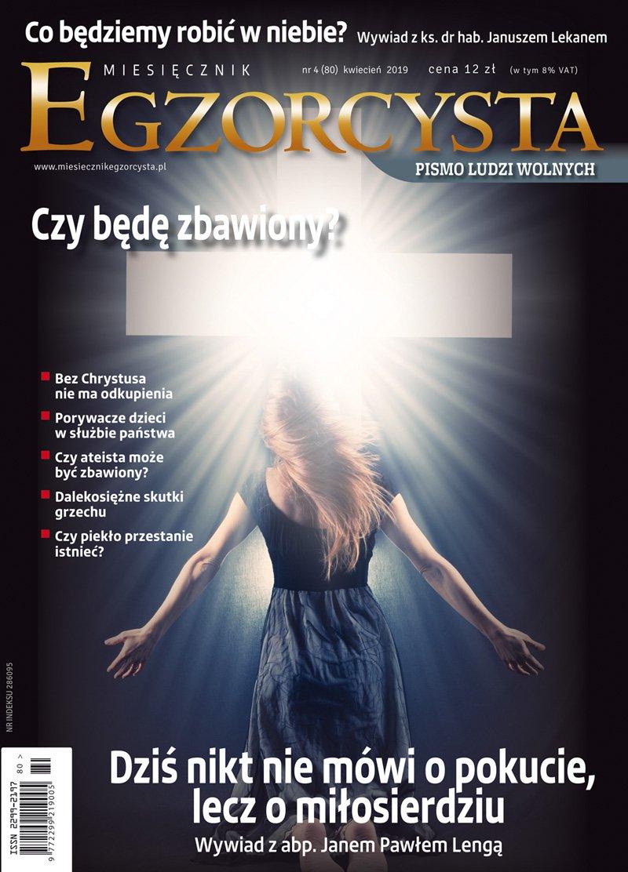 Miesięcznik Egzorcysta 80 (4/2019) - Ebook (Książka PDF) do pobrania w formacie PDF