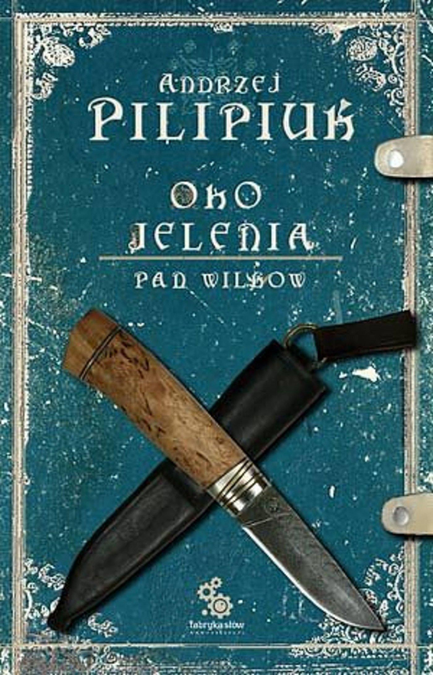 Oko Jelenia. Pan Wilków - Audiobook (Książka audio MP3) do pobrania w całości w archiwum ZIP