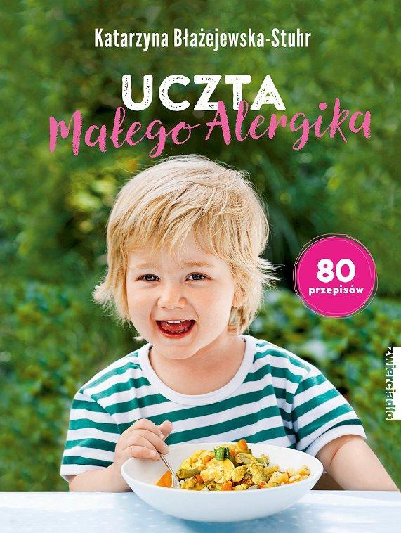 Uczta małego alergika - Ebook (Książka EPUB) do pobrania w formacie EPUB