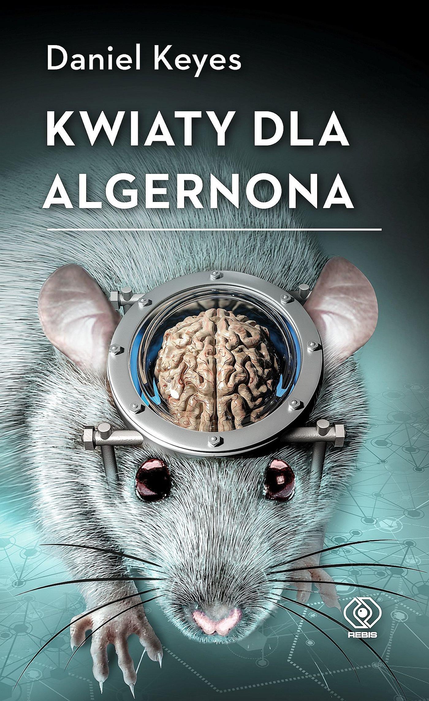 Kwiaty dla Algernona - Ebook (Książka na Kindle) do pobrania w formacie MOBI