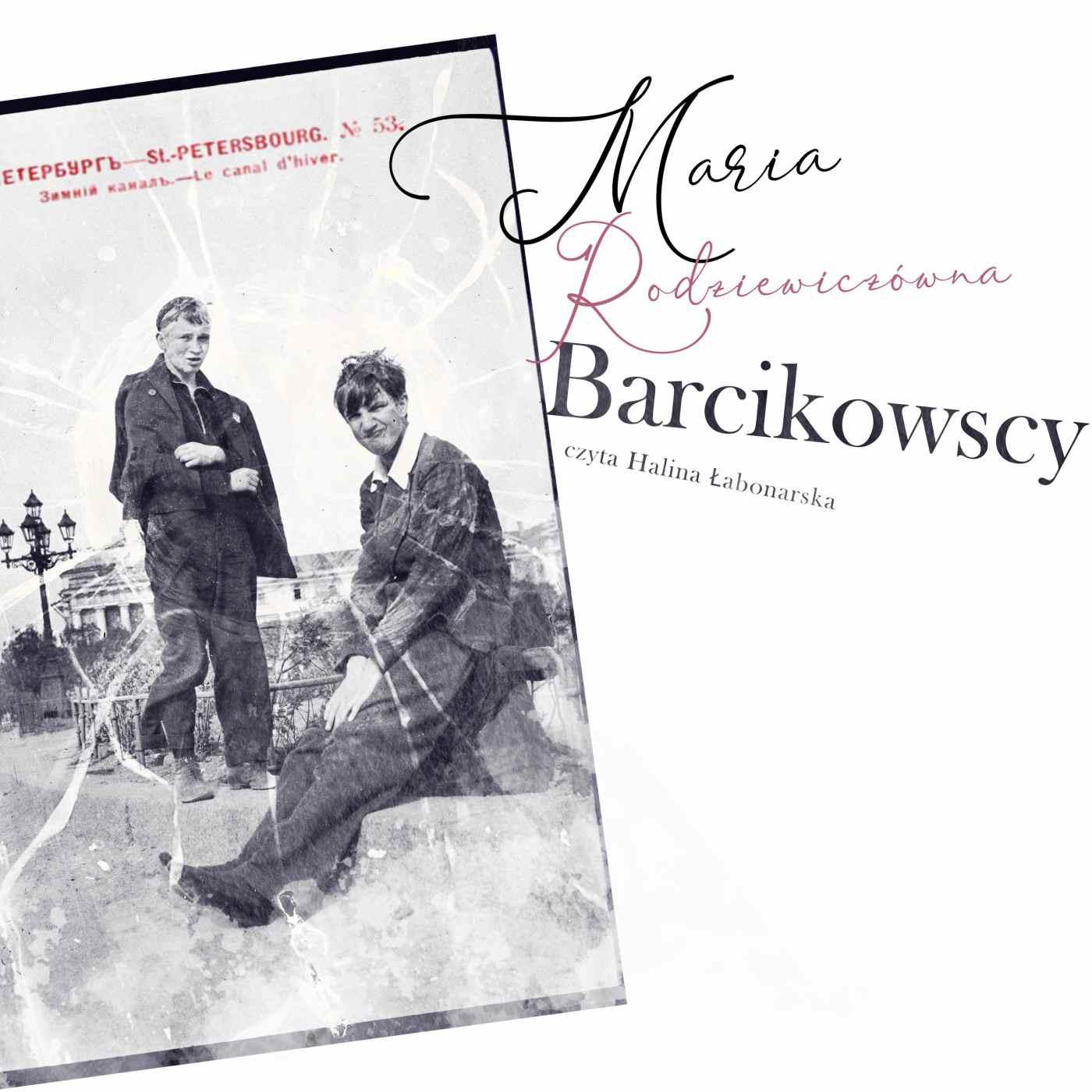Barcikowscy - Audiobook (Książka audio MP3) do pobrania w całości w archiwum ZIP