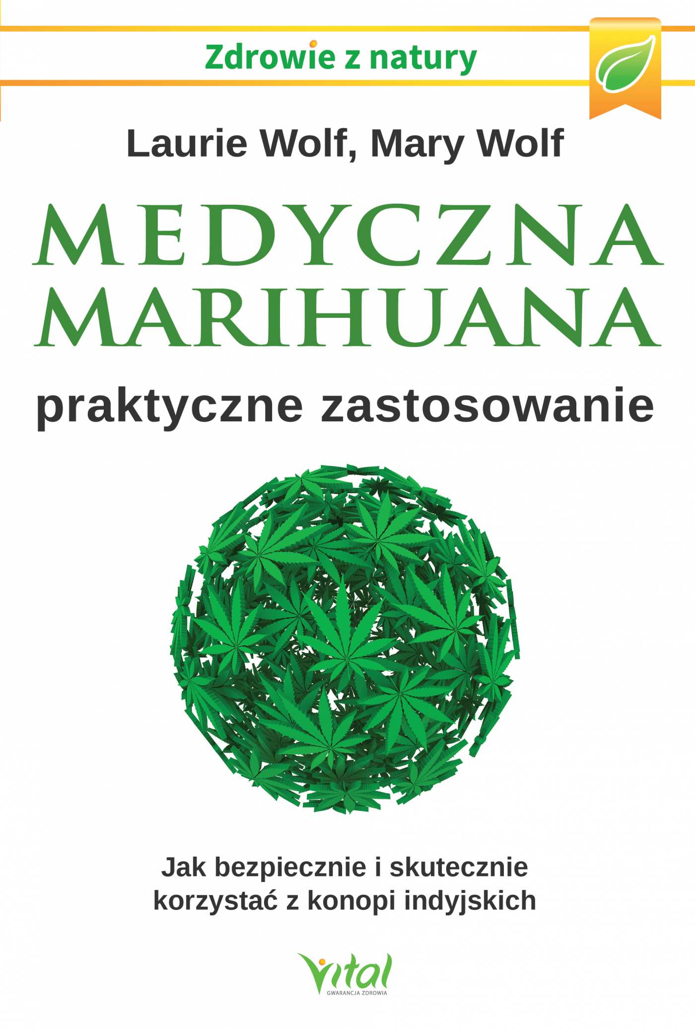 Medyczna marihuana – praktyczne zastosowanie. Jak bezpiecznie i skutecznie korzystać z konopi indyjskich - Ebook (Książka PDF) do pobrania w formacie PDF