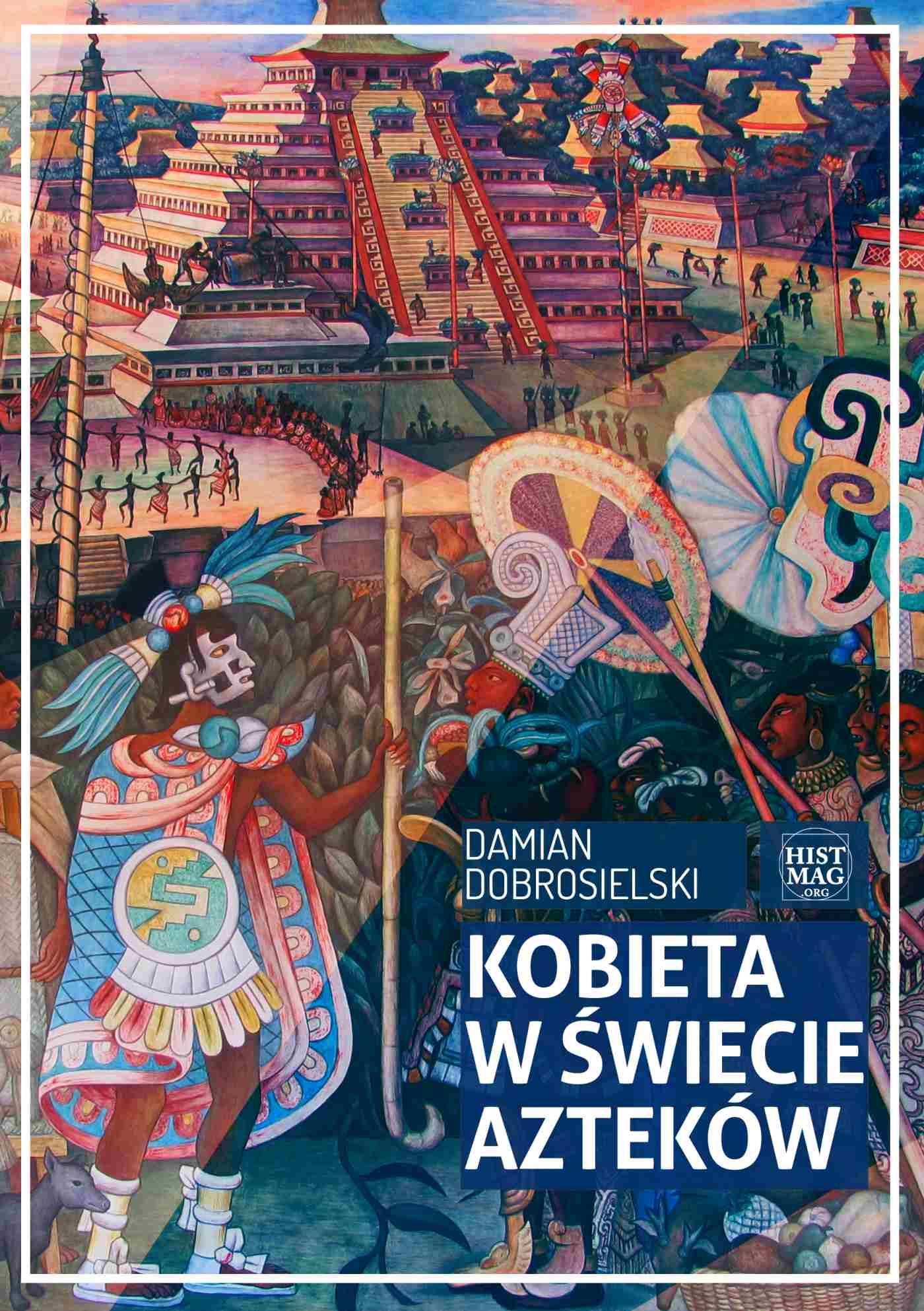 Kobieta w świecie Azteków - Ebook (Książka EPUB) do pobrania w formacie EPUB