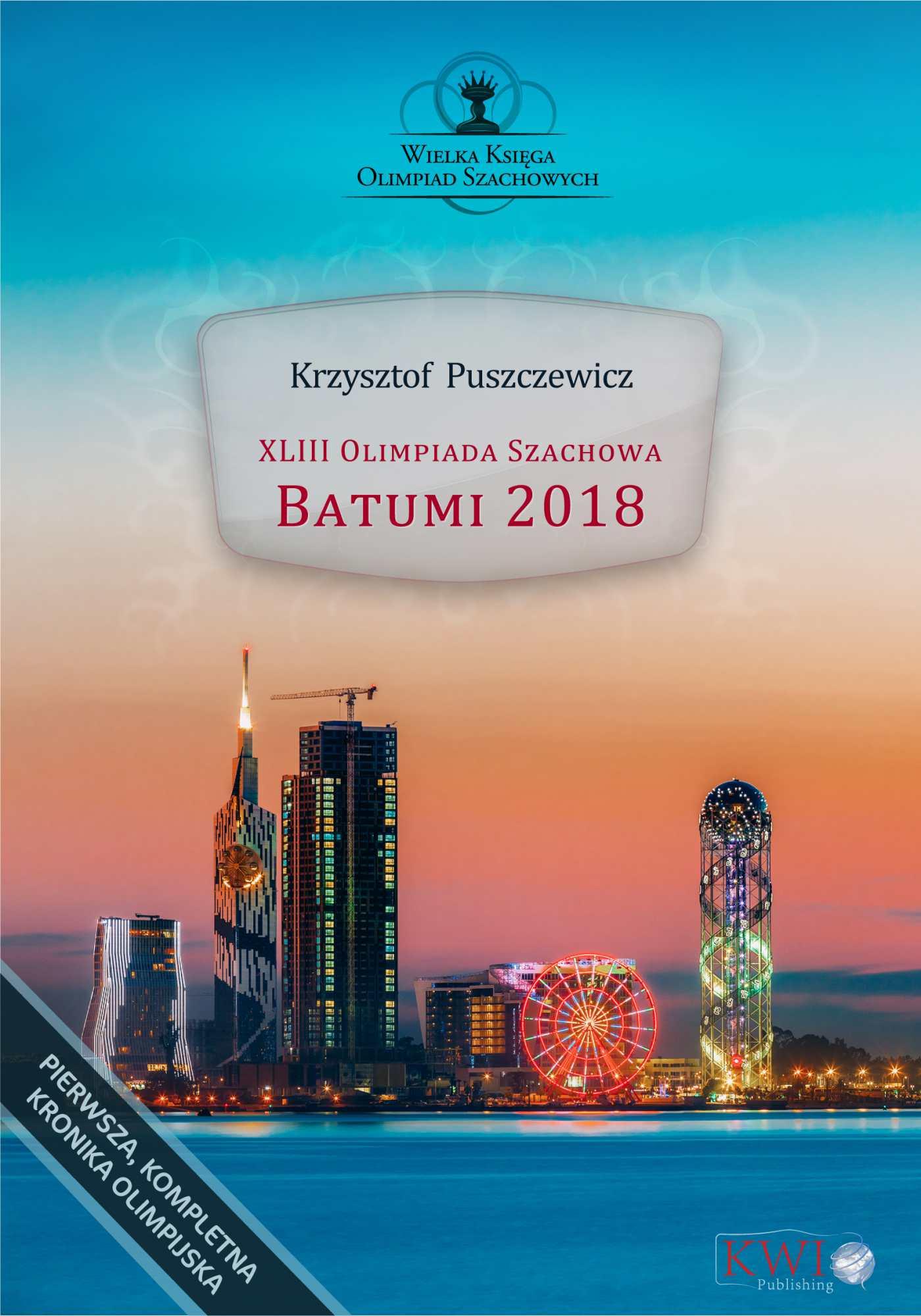 XLIII Olimpiada Szachowa - Batumi 2018 - Ebook (Książka PDF) do pobrania w formacie PDF