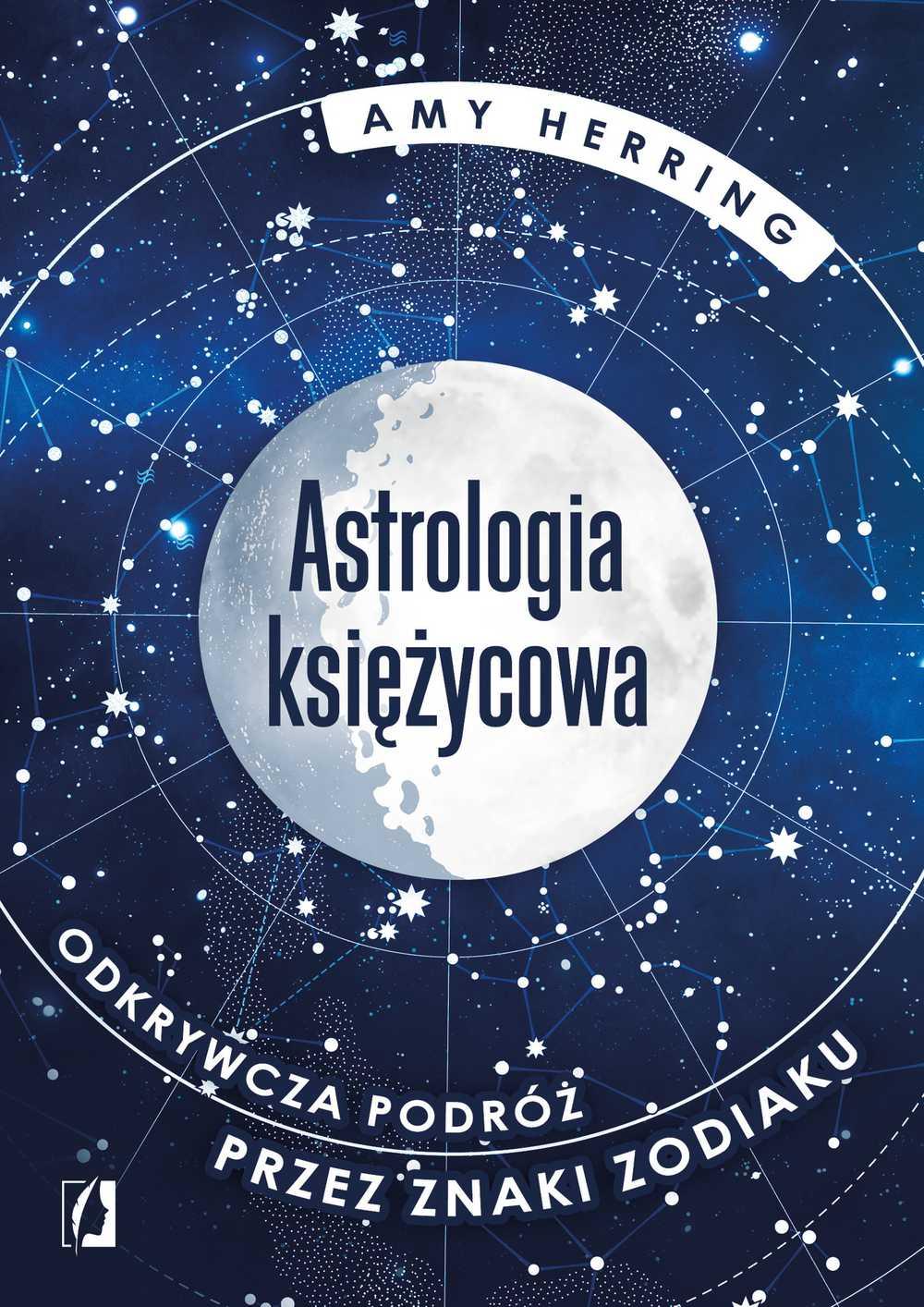 Astrologia księżycowa. Odkrywcza podróż przez znaki zodiaku - Ebook (Książka na Kindle) do pobrania w formacie MOBI