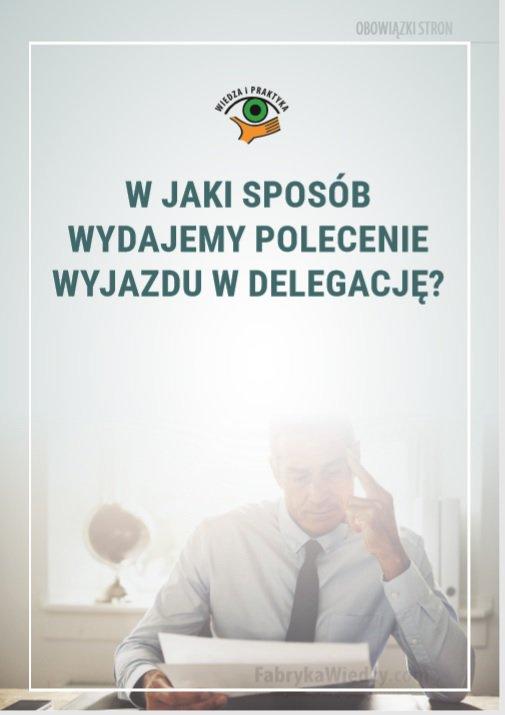 W jaki sposób wydajemy polecenie wyjazdu w delegację? - Ebook (Książka PDF) do pobrania w formacie PDF