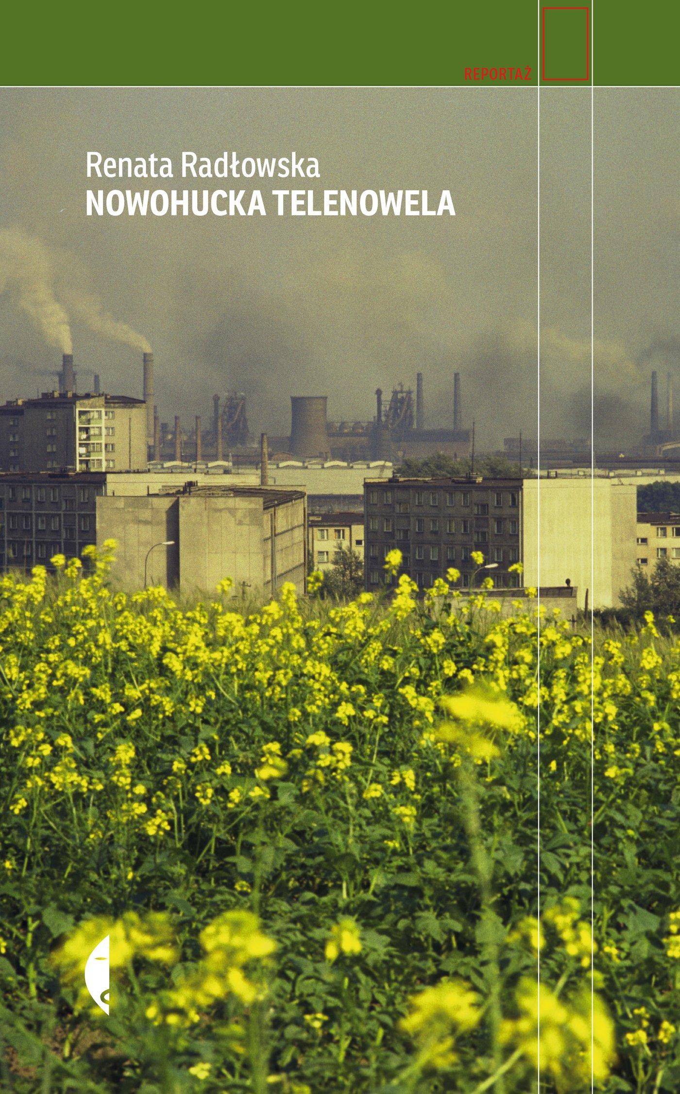 Nowohucka telenowela - Ebook (Książka na Kindle) do pobrania w formacie MOBI