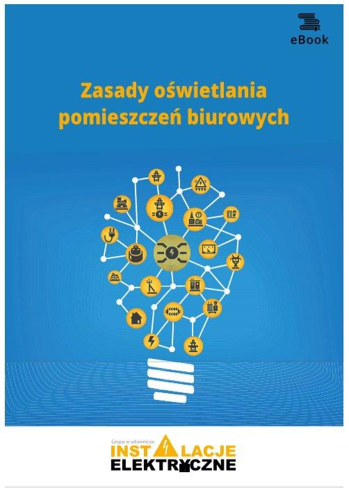 Zasady oświetlania pomieszczeń biurowych - Ebook (Książka PDF) do pobrania w formacie PDF
