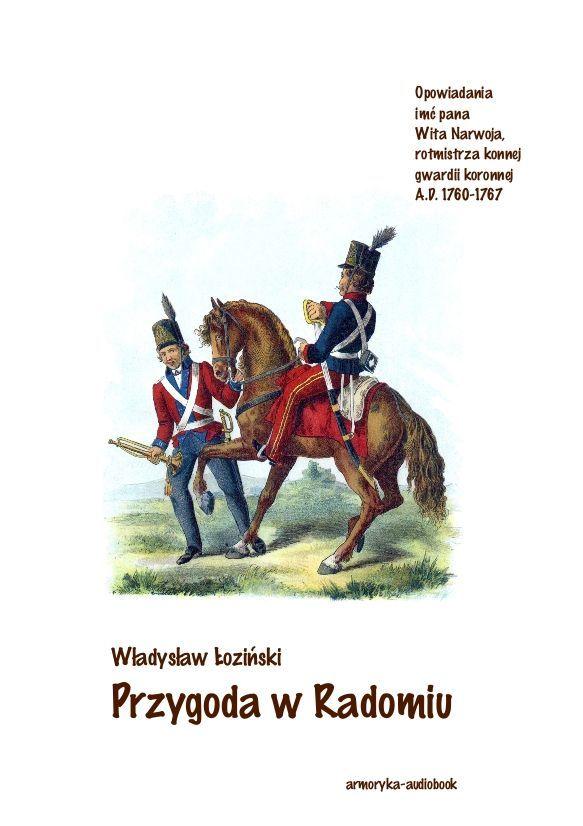 Przygoda w Radomiu - Audiobook (Książka audio MP3) do pobrania w całości w archiwum ZIP