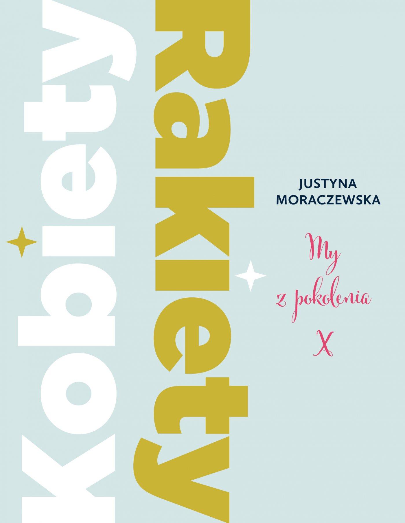 Kobiety Rakiety. My z pokolenia X - Ebook (Książka na Kindle) do pobrania w formacie MOBI