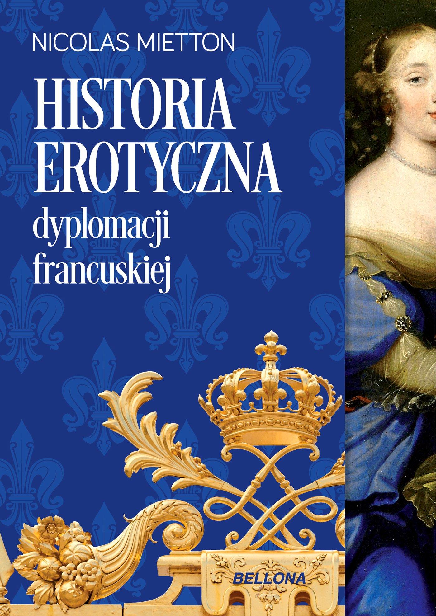 Historia erotyczna dyplomacji francuskiej - Ebook (Książka EPUB) do pobrania w formacie EPUB