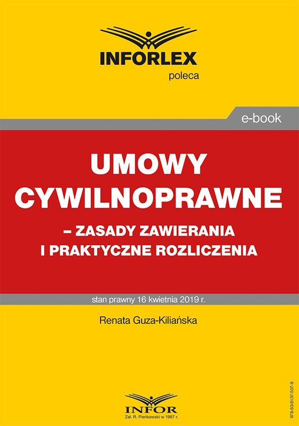 Umowy cywilnoprawne – zasady zawierania i praktyczne rozliczenia - Ebook (Książka PDF) do pobrania w formacie PDF