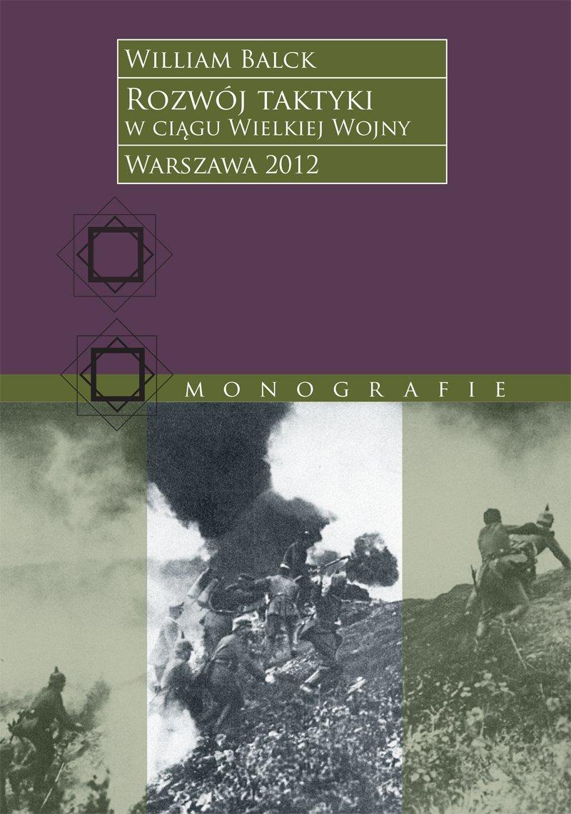 Rozwój taktyki w ciągu Wielkiej Wojny - Ebook (Książka EPUB) do pobrania w formacie EPUB