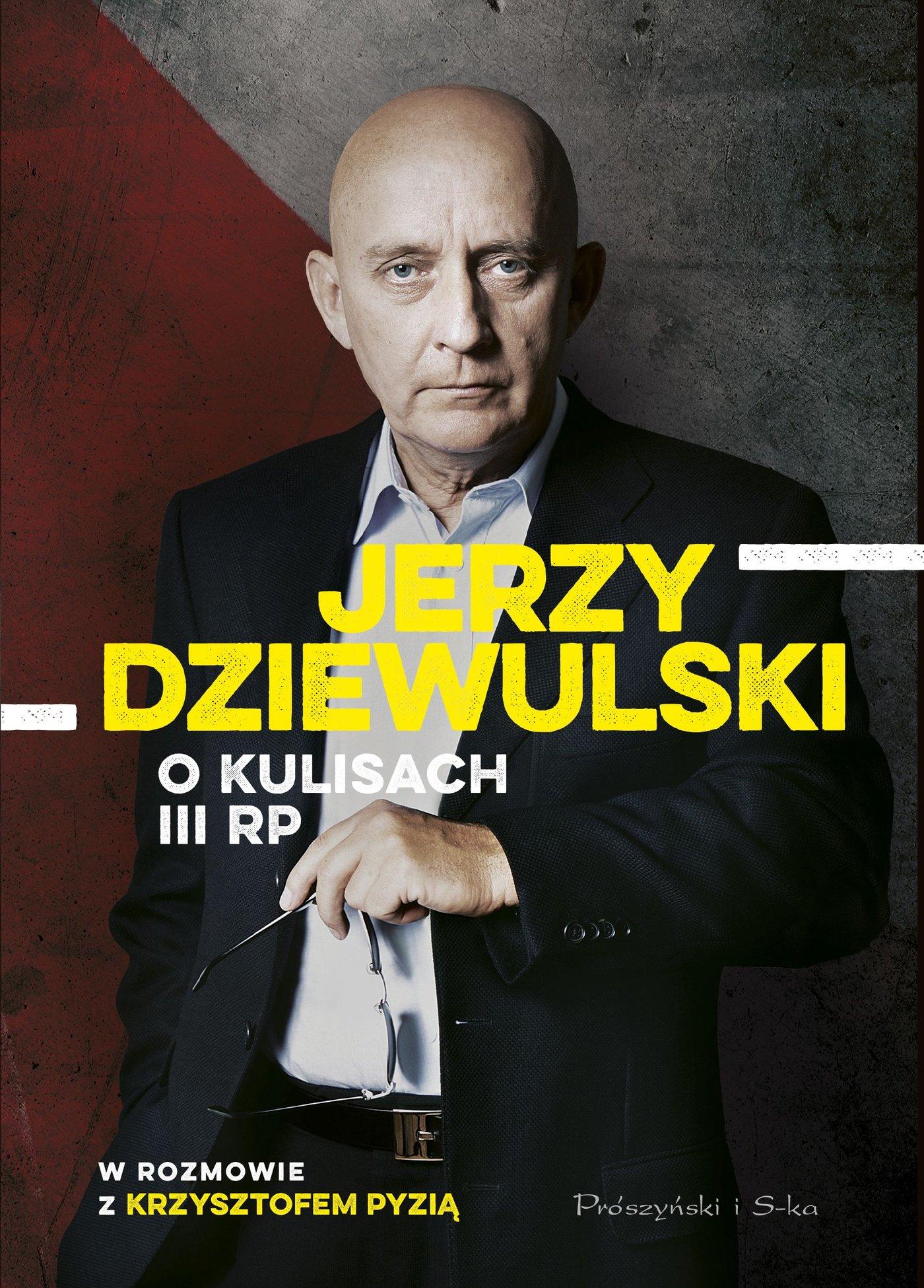 Jerzy Dziewulski o kulisach III RP - Ebook (Książka EPUB) do pobrania w formacie EPUB