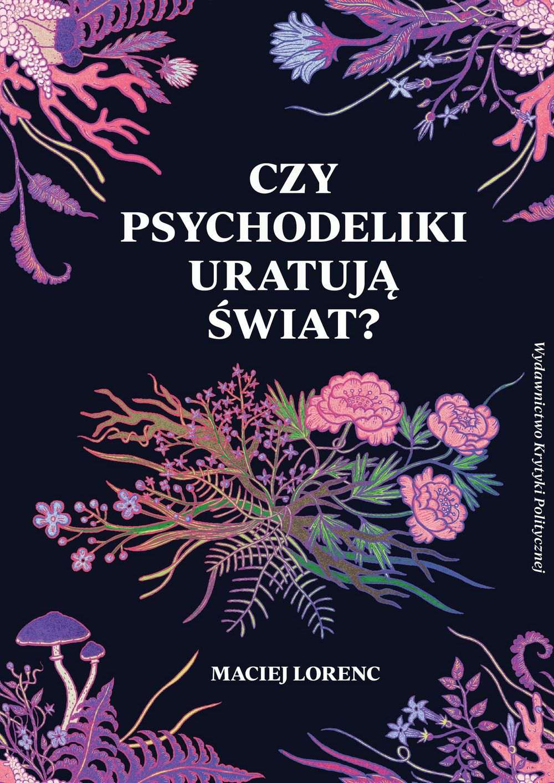 Czy psychodeliki uratują świat? - Ebook (Książka na Kindle) do pobrania w formacie MOBI