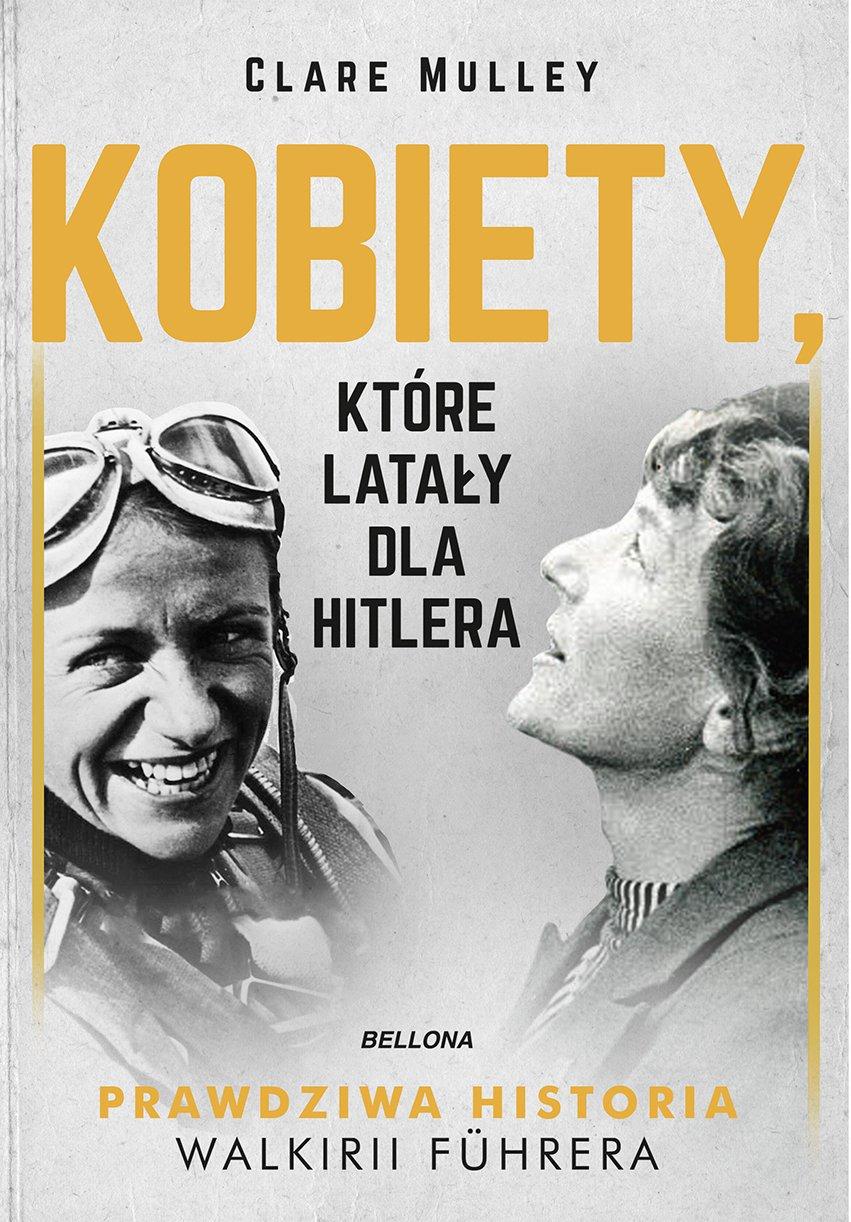 Kobiety, które latały dla Hitlera - Ebook (Książka na Kindle) do pobrania w formacie MOBI