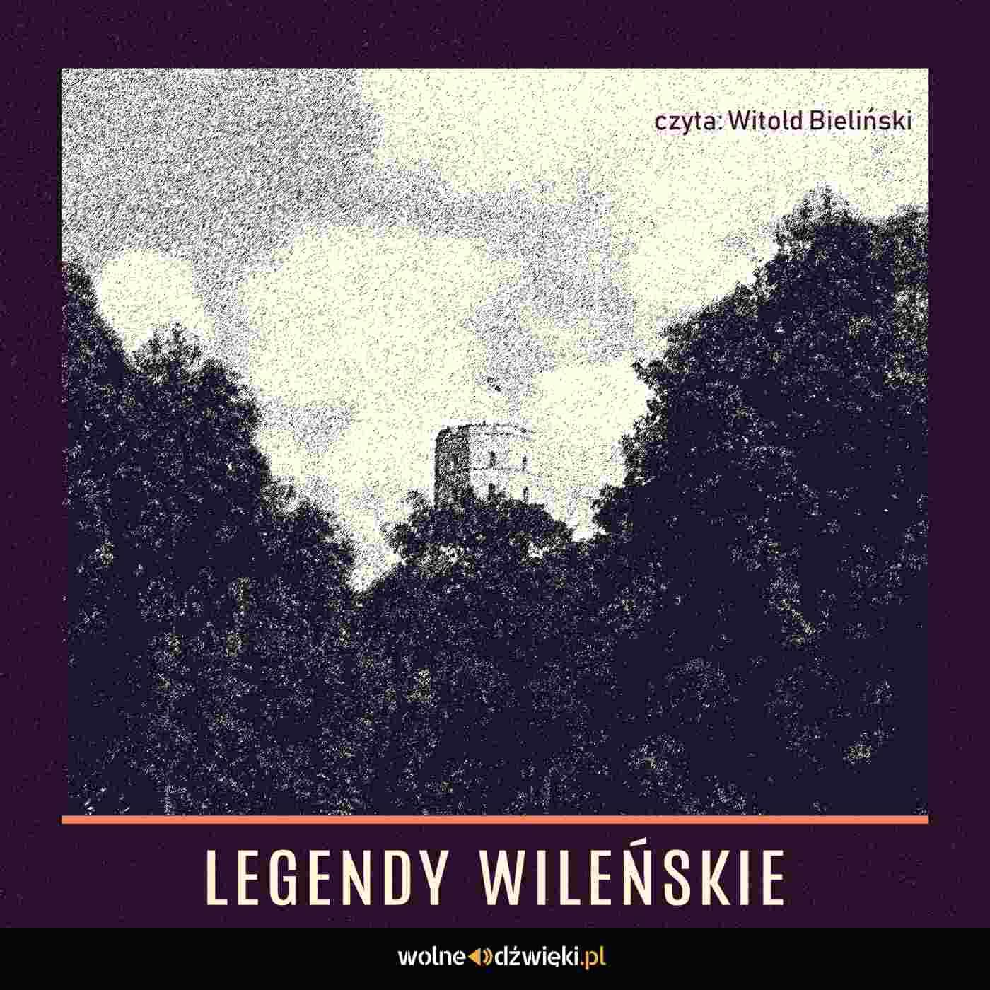 Legendy Wileńskie - Audiobook (Książka audio MP3) do pobrania w całości w archiwum ZIP