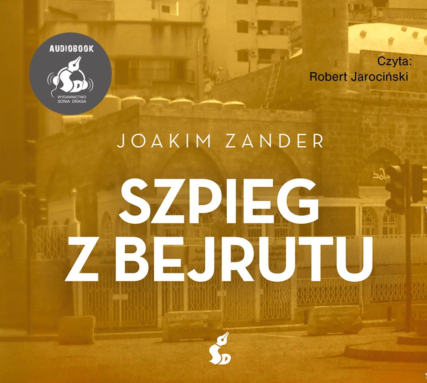 Szpieg z Bejrutu - Audiobook (Książka audio MP3) do pobrania w całości w archiwum ZIP