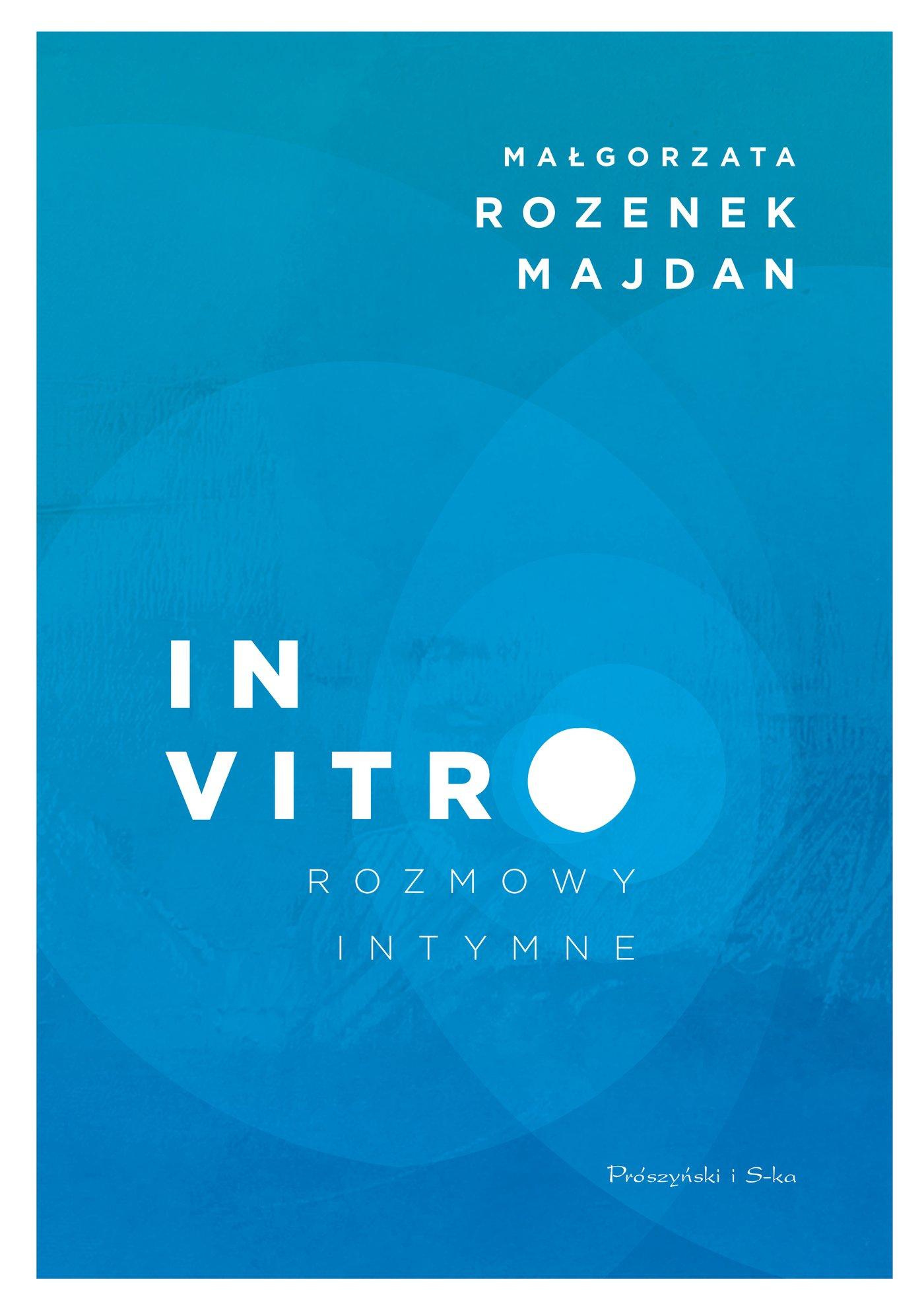 In vitro. Rozmowy intymne - Ebook (Książka na Kindle) do pobrania w formacie MOBI