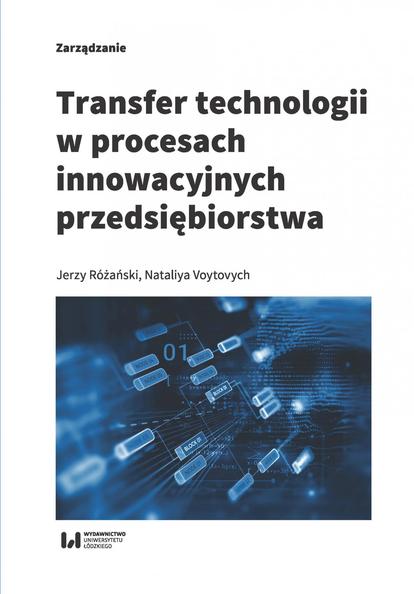 Transfer technologii w procesach innowacyjnych przedsiębiorstwa - Ebook (Książka PDF) do pobrania w formacie PDF