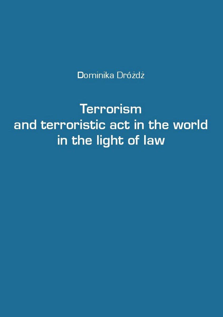 Terrorism and terroristic act in the world in the light of law - Ebook (Książka EPUB) do pobrania w formacie EPUB