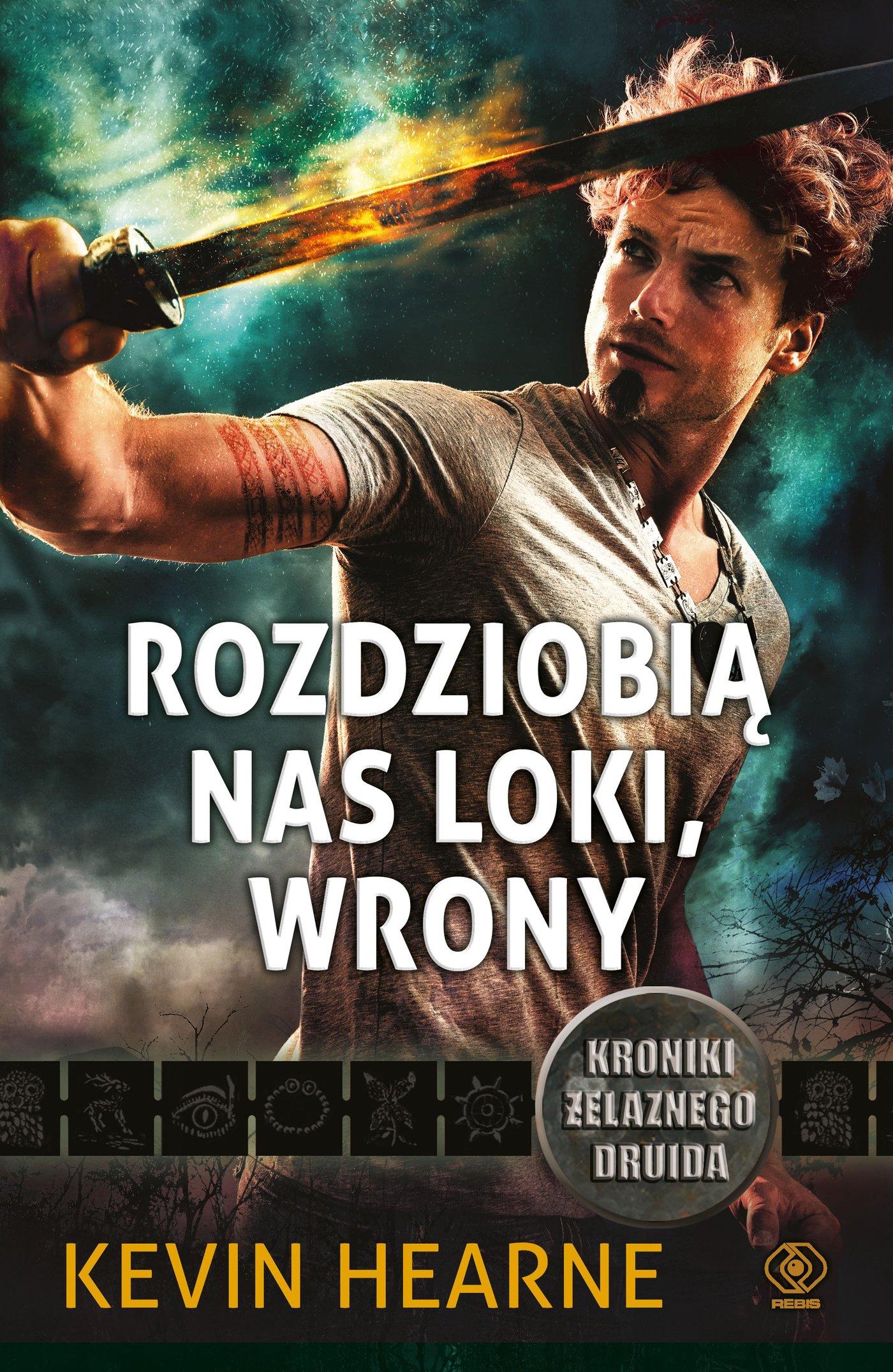 Rozdziobią nas Loki, wrony. Kroniki Żelaznego Druida 9 - Ebook (Książka EPUB) do pobrania w formacie EPUB