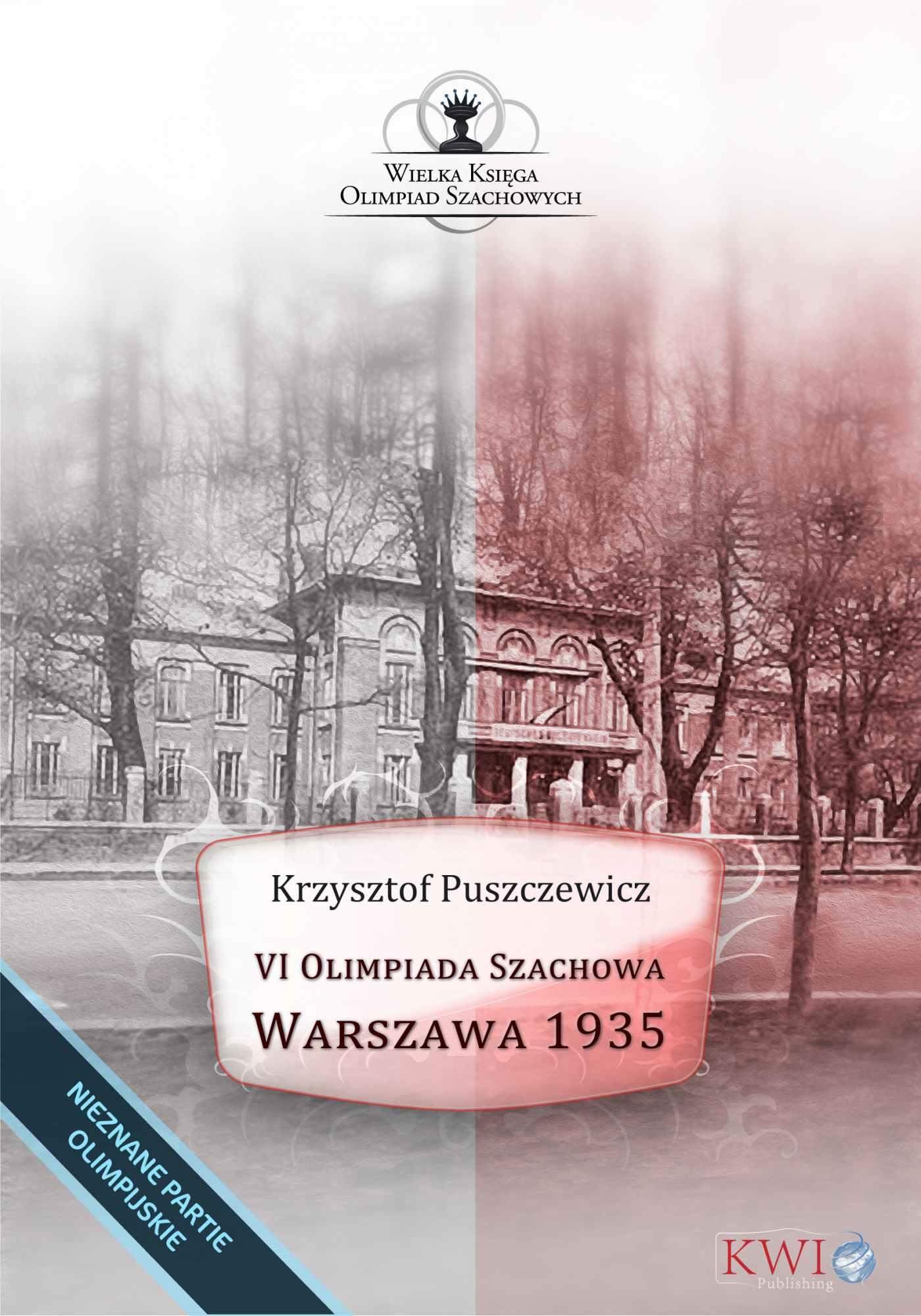 VI Olimpiada Szachowa - Warszawa 1935 - Ebook (Książka na Kindle) do pobrania w formacie MOBI