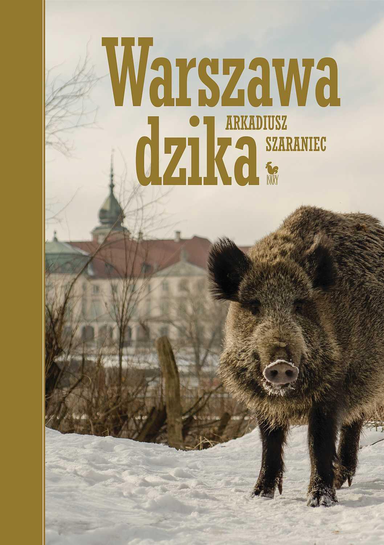 Warszawa dzika - Ebook (Książka EPUB) do pobrania w formacie EPUB