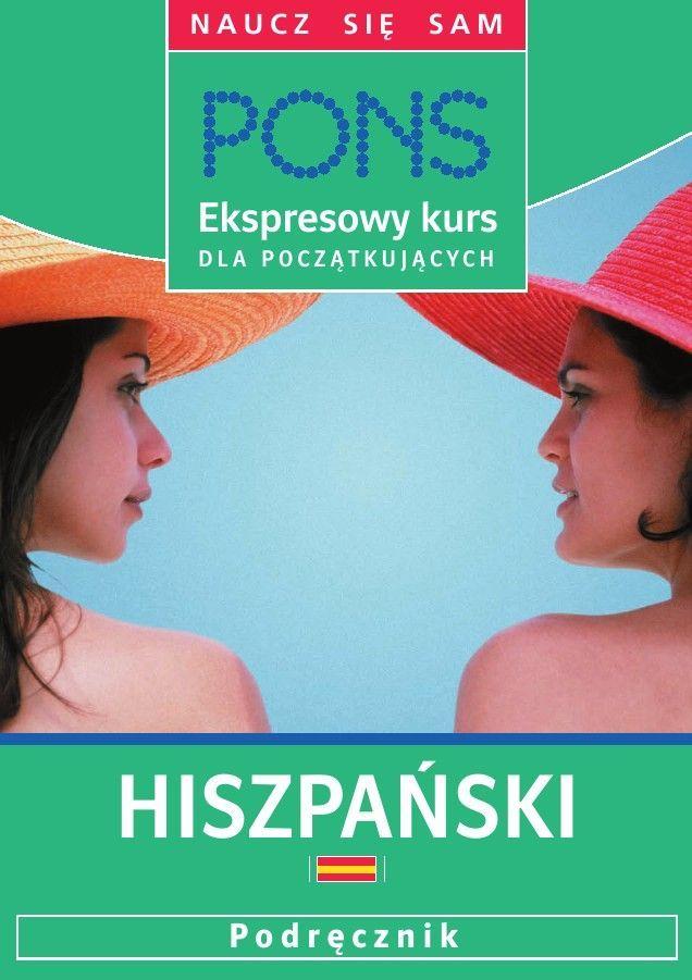 Ekspresowy kurs dla początkujących. Hiszpański - Audiobook (Książka audio MP3) do pobrania w całości w archiwum ZIP