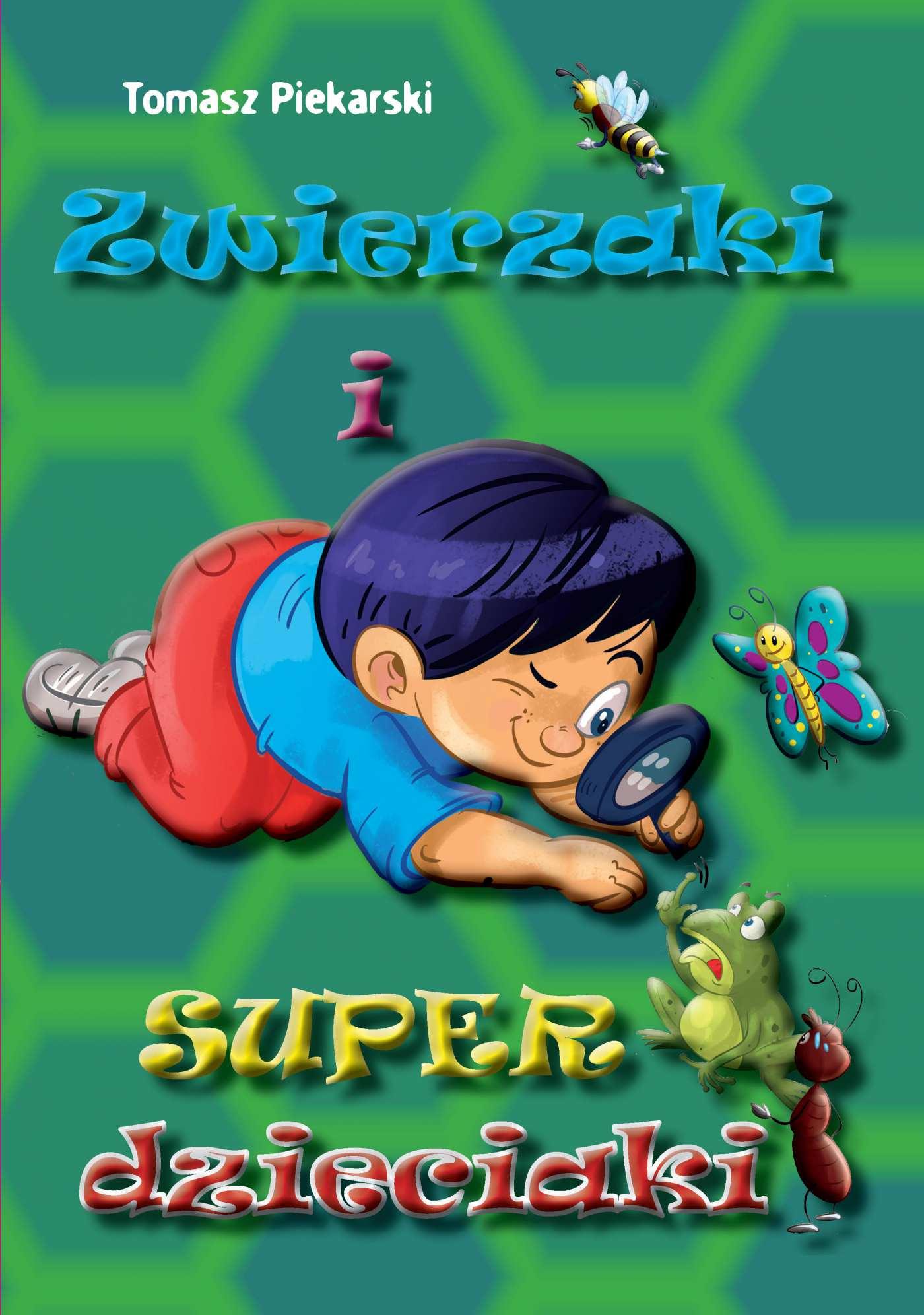 Zwierzaki i super dzieciaki - Ebook (Książka PDF) do pobrania w formacie PDF