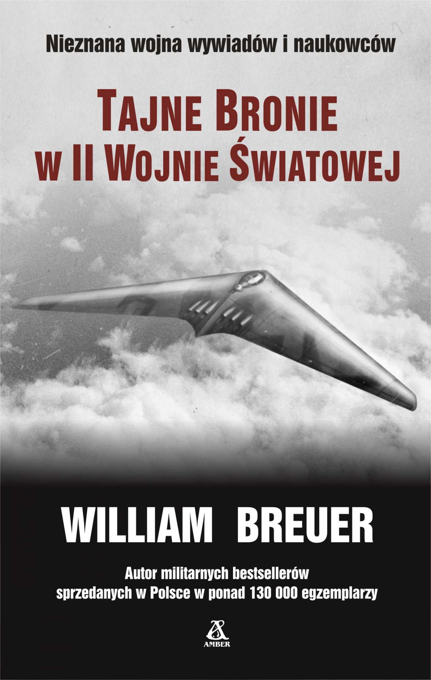 Tajne bronie w II wojnie światowej - Ebook (Książka EPUB) do pobrania w formacie EPUB
