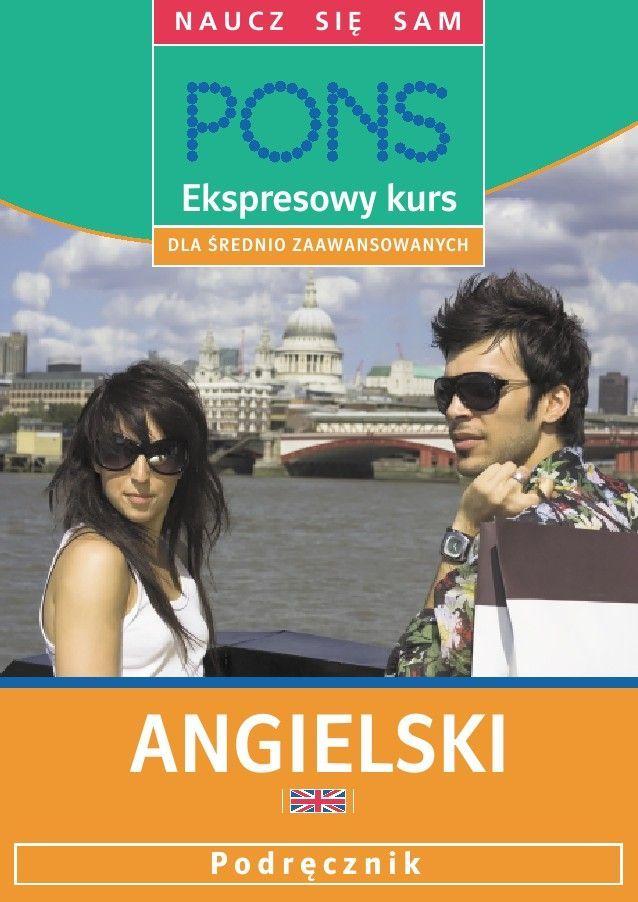Ekspresowy kurs dla średnio zaawansowanych. Angielski - Audiobook (Książka audio MP3) do pobrania w całości w archiwum ZIP
