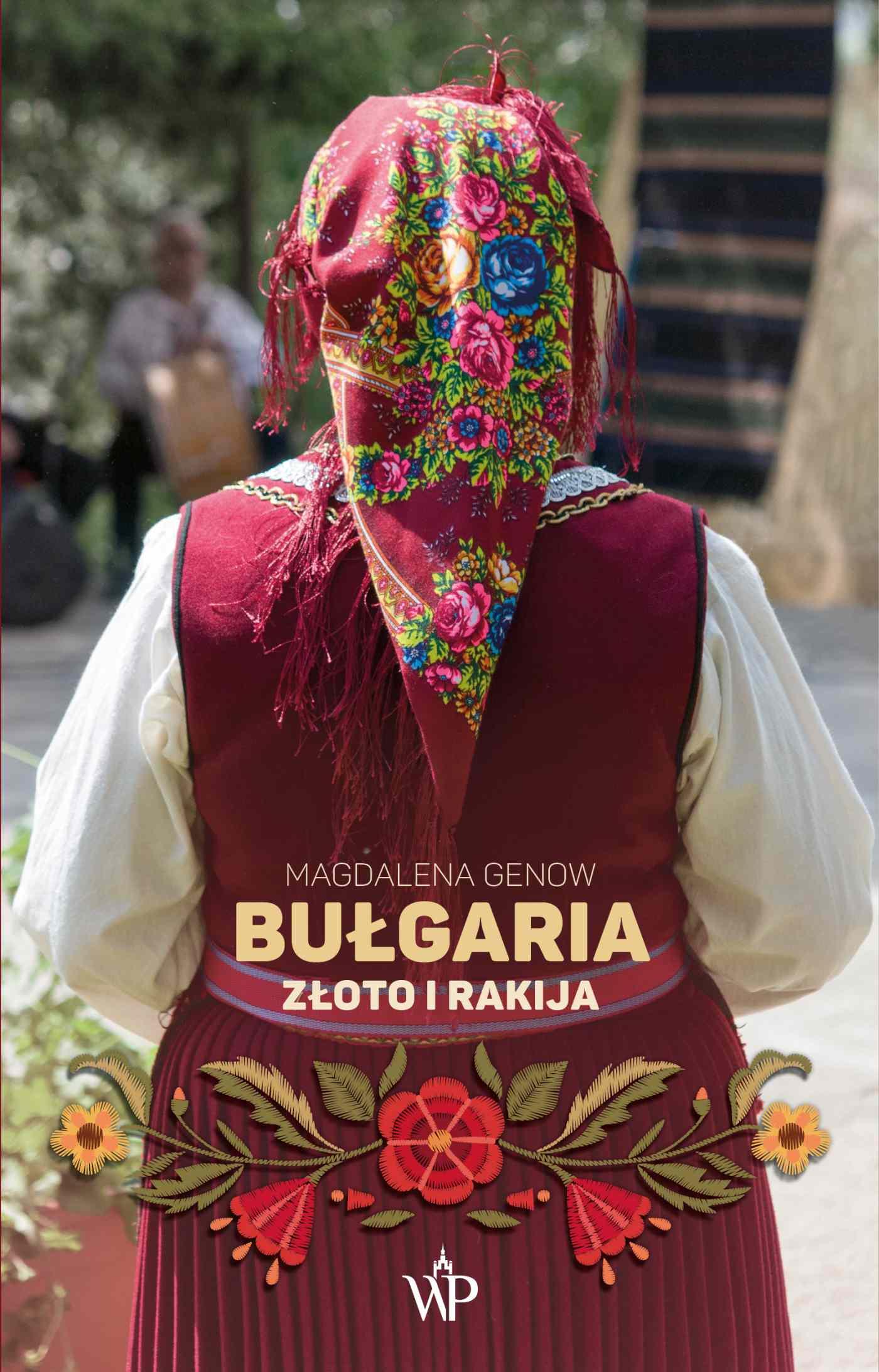 Bułgaria. Złoto i rakija - Ebook (Książka na Kindle) do pobrania w formacie MOBI