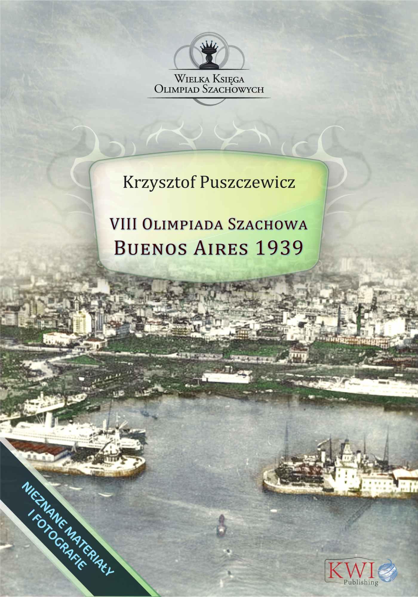 VIII Olimpiada Szachowa - Buenos Aires 1939 - Ebook (Książka EPUB) do pobrania w formacie EPUB