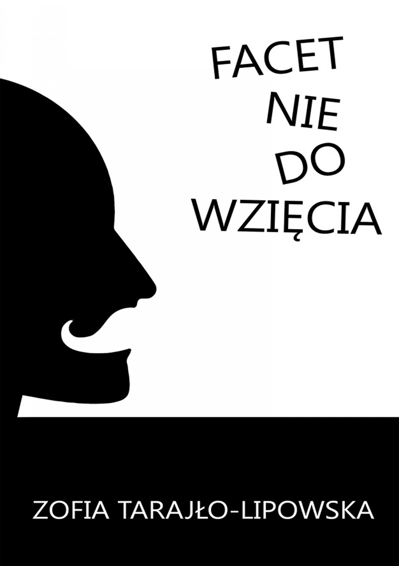 Facet nie do wzięcia - Ebook (Książka PDF) do pobrania w formacie PDF