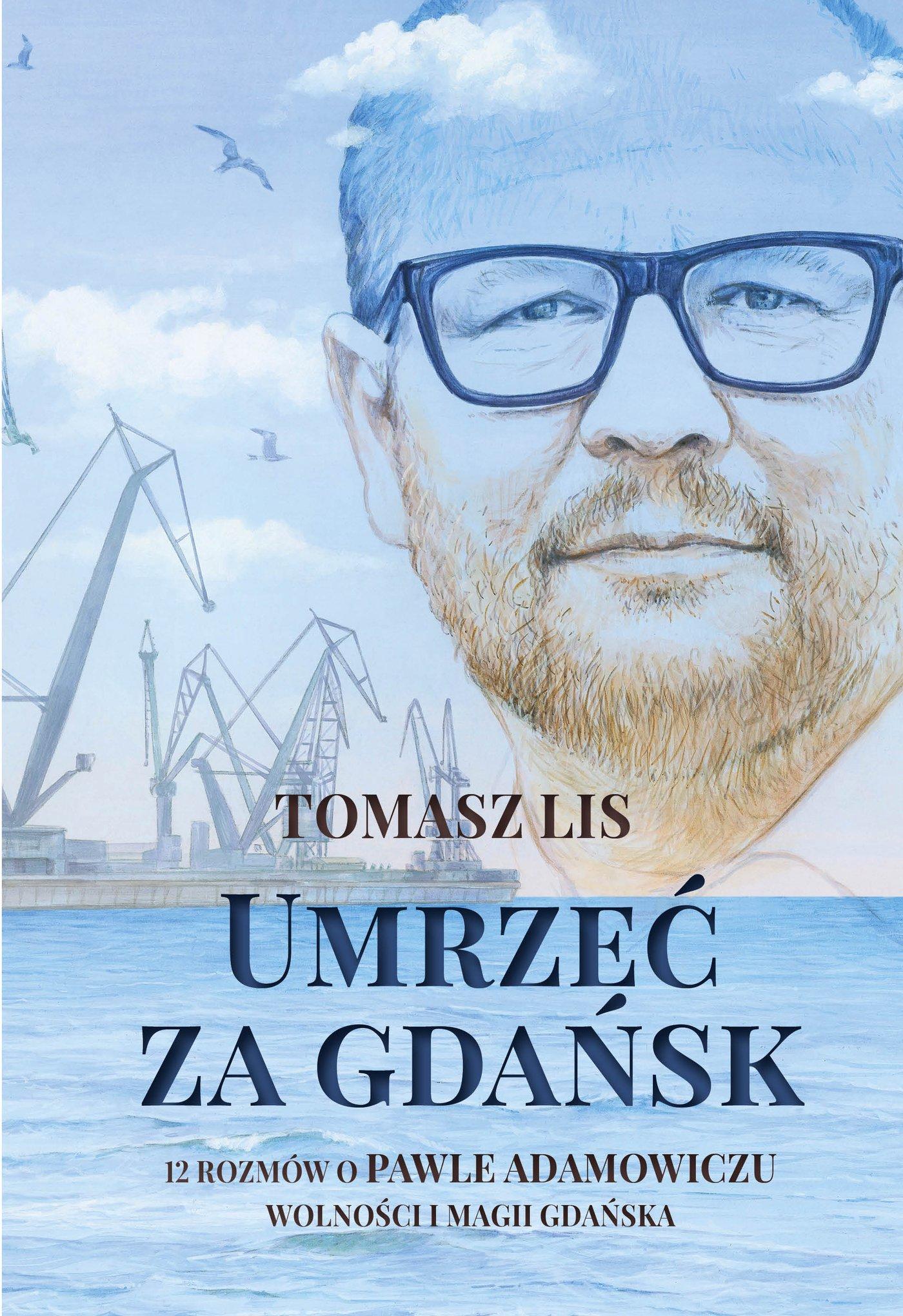 Umrzeć za Gdańsk - Ebook (Książka na Kindle) do pobrania w formacie MOBI