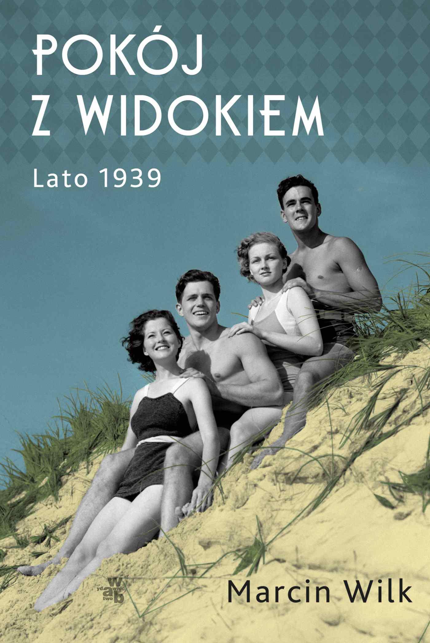 Pokój z widokiem. Lato 1939 - Ebook (Książka na Kindle) do pobrania w formacie MOBI