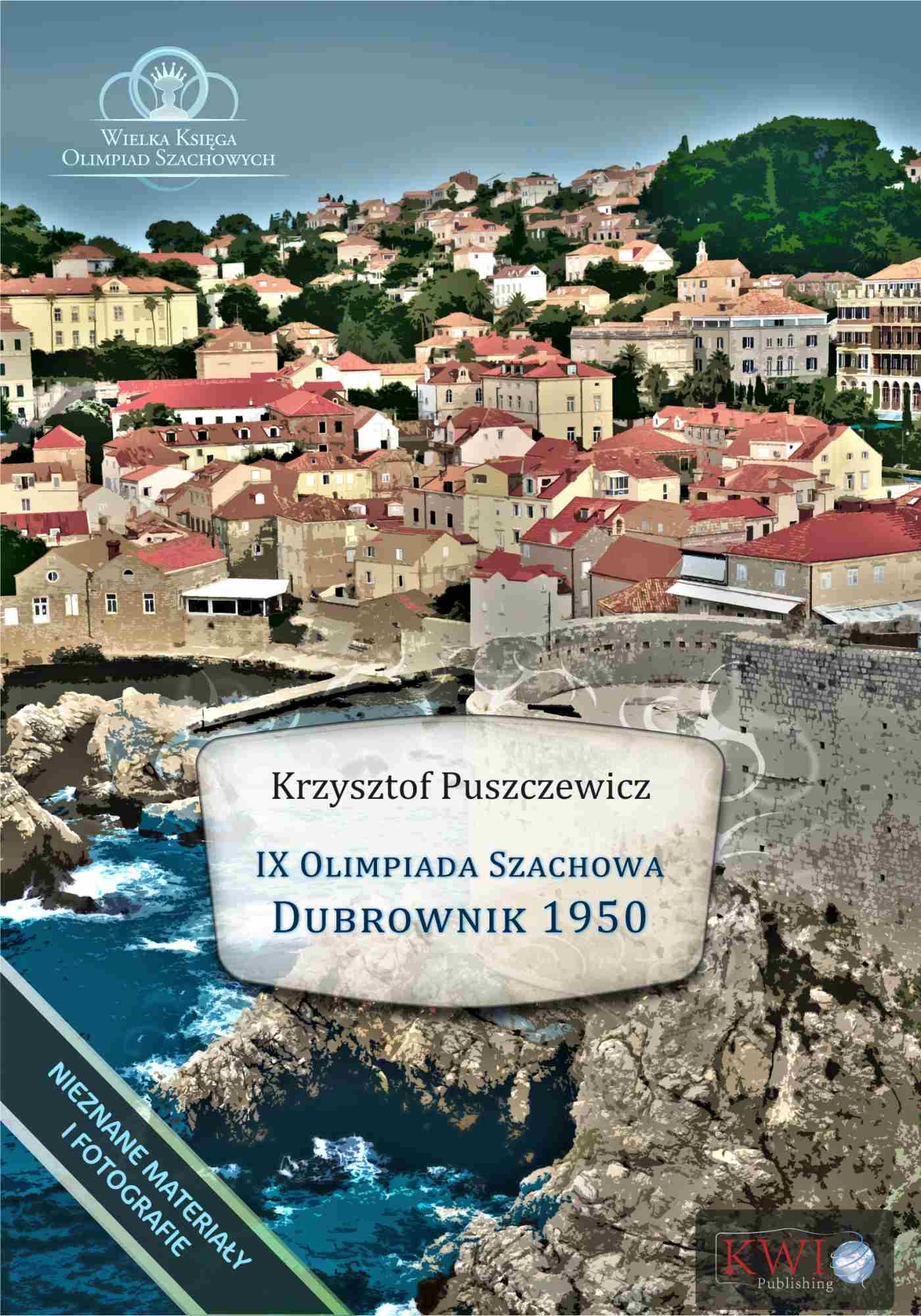 IX Olimpiada Szachowa – Dubrownik 1950 - Ebook (Książka EPUB) do pobrania w formacie EPUB