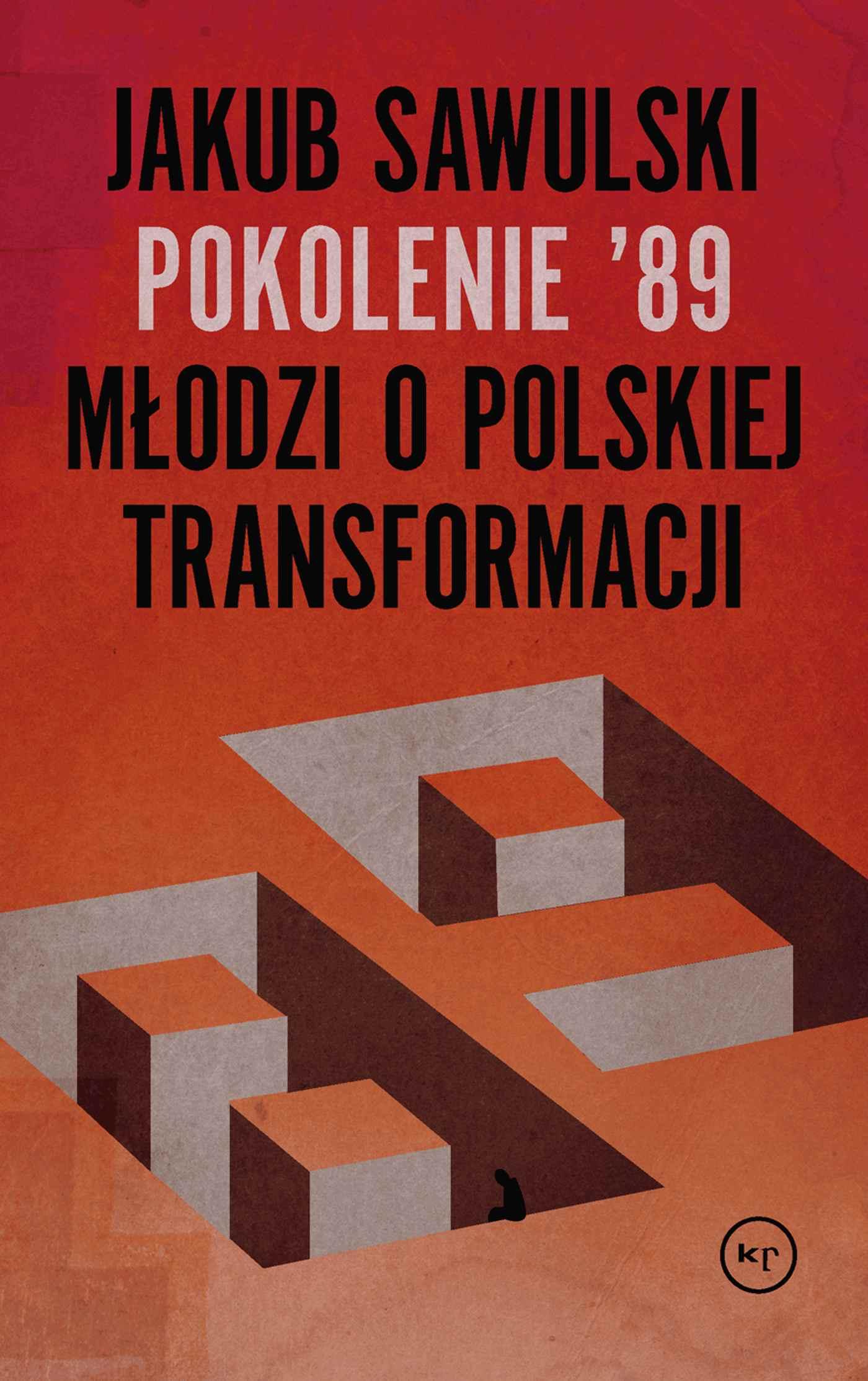 Pokolenie '89. Młodzi o polskiej transformacji - Ebook (Książka na Kindle) do pobrania w formacie MOBI