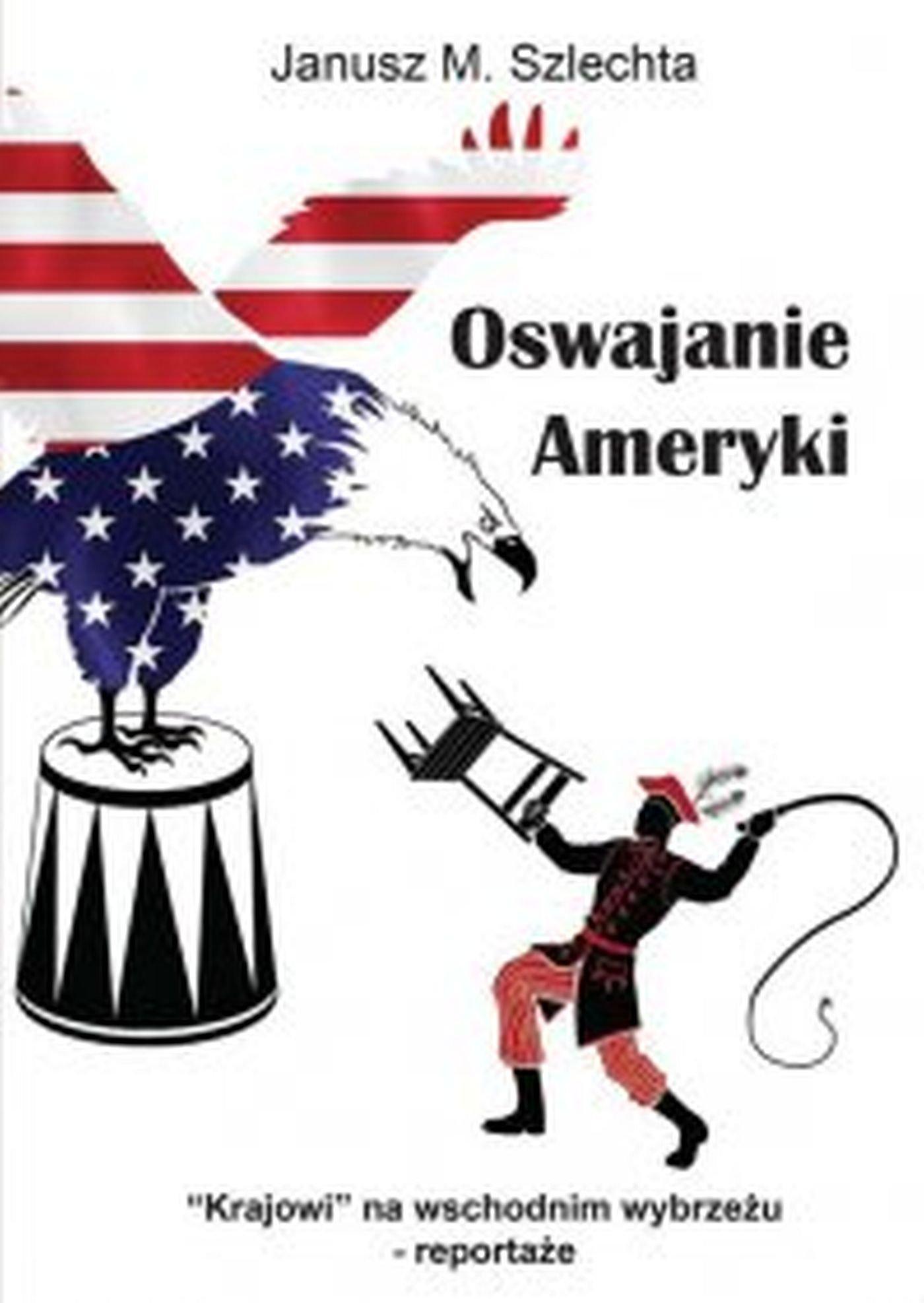Oswajanie Ameryki - Ebook (Książka EPUB) do pobrania w formacie EPUB