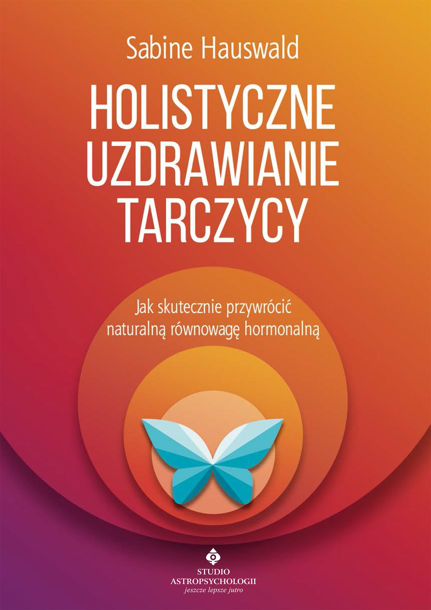Holistyczne uzdrawianie tarczycy - Ebook (Książka na Kindle) do pobrania w formacie MOBI
