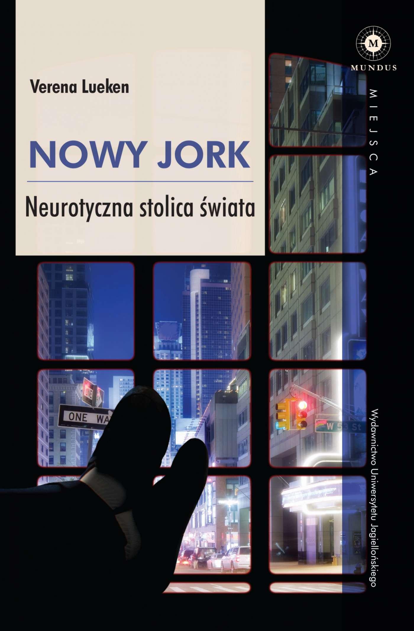 Nowy Jork. Neurotyczna stolica świata - Ebook (Książka na Kindle) do pobrania w formacie MOBI