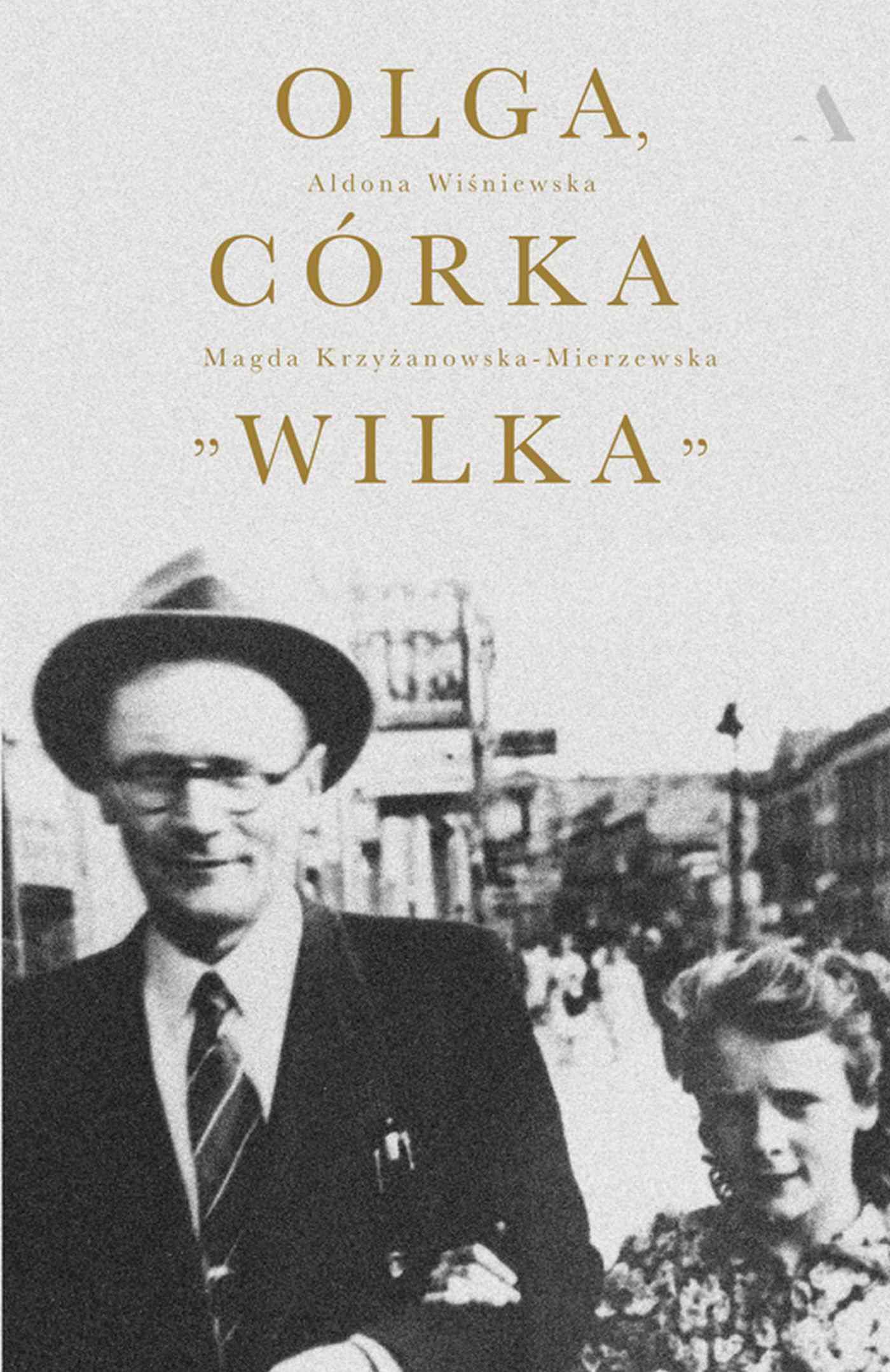 """Olga, córka """"Wilka"""" - Ebook (Książka EPUB) do pobrania w formacie EPUB"""