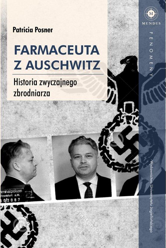 Farmaceuta z Auschwitz. Historia zwyczajnego zbrodniarza - Ebook (Książka EPUB) do pobrania w formacie EPUB