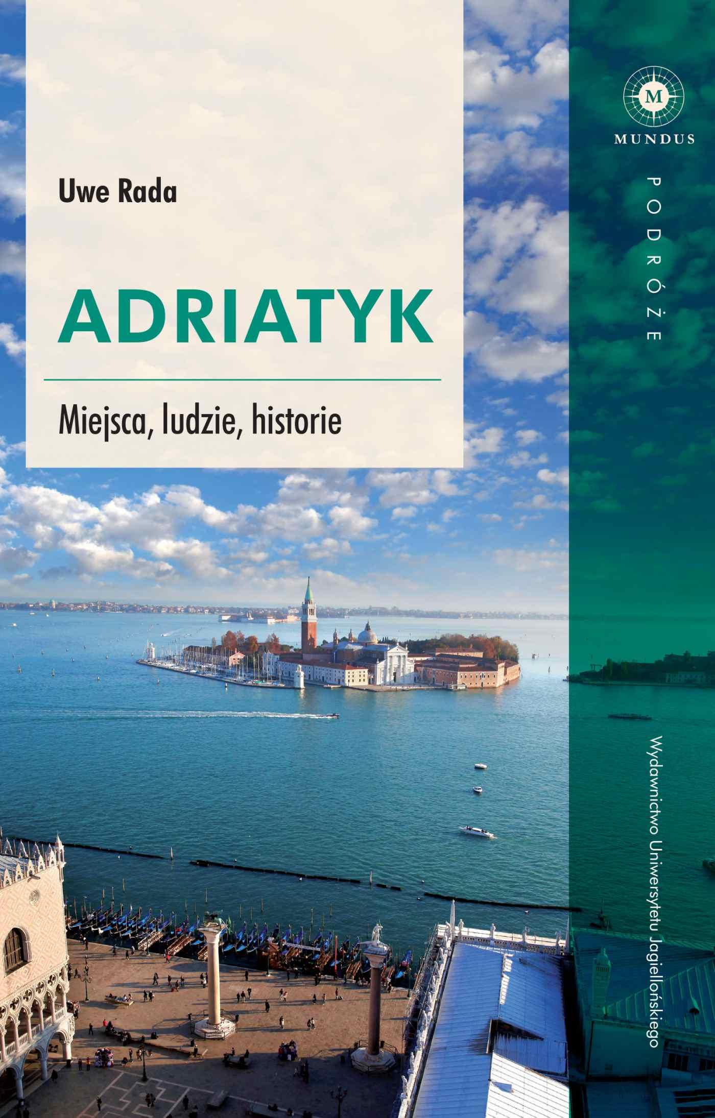 Adriatyk. Miejsca, ludzie, historie - Ebook (Książka na Kindle) do pobrania w formacie MOBI