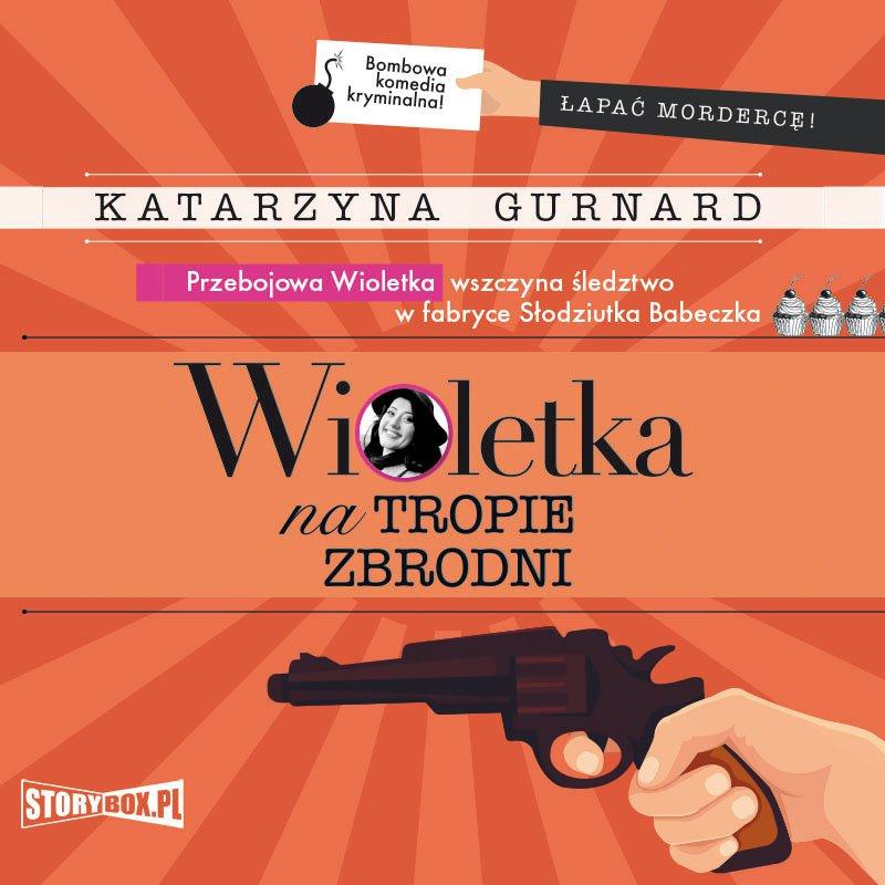 Wioletka na tropie zbrodni - Audiobook (Książka audio MP3) do pobrania w całości w archiwum ZIP
